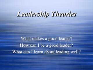 Leadership Theories