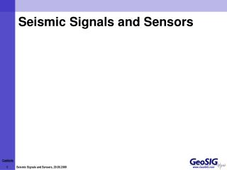 Seismic Signals and Sensors