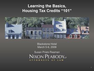 "Learning the Basics, Housing Tax Credits ""101"""