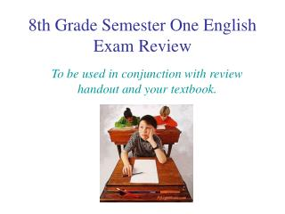 8th Grade Semester One English Exam Review