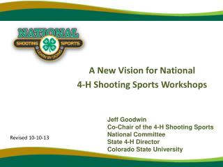 A New Vision for National  4-H Shooting Sports Workshops