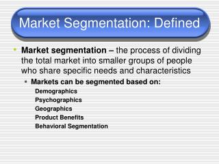 Market Segmentation: Defined