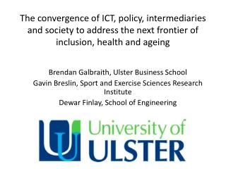 Brendan Galbraith, Ulster Business School