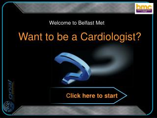 Want to be a Cardiologist?