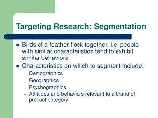 Targeting Research: Segmentation