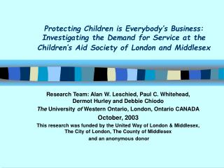 Protecting Children is Everybody's Business:  Investigating the Demand for Service at the Children's Aid Society of