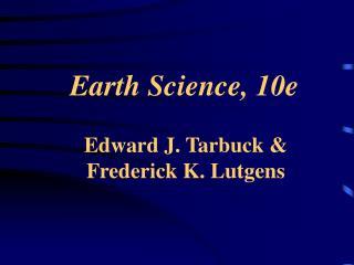 Earth Science, 10e