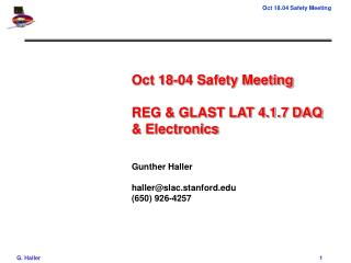 Oct 18-04 Safety Meeting REG & GLAST LAT 4.1.7 DAQ & Electronics Gunther Haller haller@slac.stanford (650) 926-4