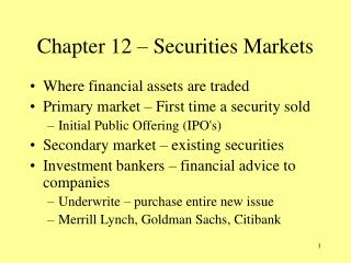 Chapter 12 – Securities Markets