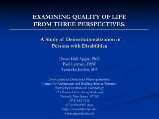 EXAMINING QUALITY OF LIFE  FROM THREE PERSPECTIVES:  A Study of Deinstitutionalization of  Persons with Disabilities