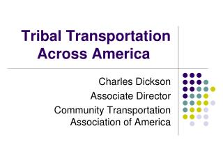 Tribal Transportation Across America