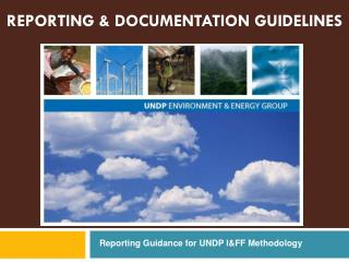 REPORTING & DOCUMENTATION GUIDELINES