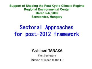 Sectoral Approaches  for post-2012 framework