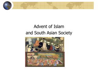 Advent of Islam and South Asian Society