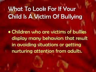 What To Look For If Your Child Is A Victim Of Bullying