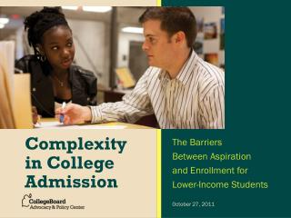 Complexity in College Admission