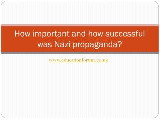 How important and how successful was Nazi propaganda?