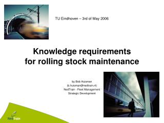 Knowledge requirements for rolling stock maintenance