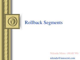 Rollback Segments