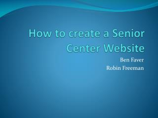 How to create a Senior Center Website
