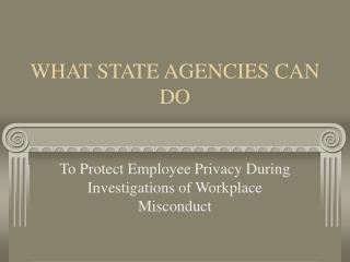 WHAT STATE AGENCIES CAN DO