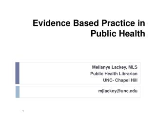 Evidence Based Practice in  Public Health