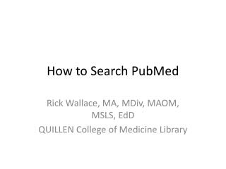 How to Search PubMed