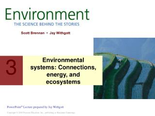 Environmental systems: Connections, energy, and ecosystems
