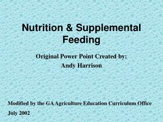 Nutrition & Supplemental Feeding
