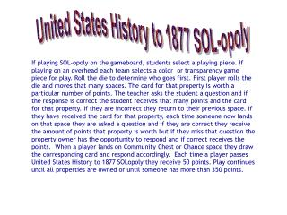 United States History to 1877 SOL-opoly