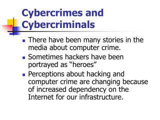 Cybercrimes and Cybercriminals