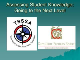 Assessing Student Knowledge: Going to the Next Level