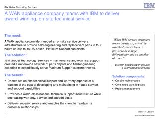A WAN appliance company teams with IBM to deliver award-winning, on-site technical service