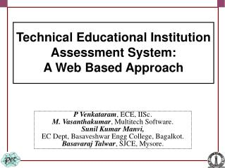 Technical Educational Institution Assessment System: A Web Based Approach