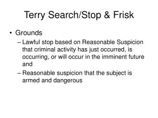 Terry Search/Stop & Frisk