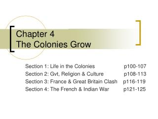 Chapter 4 The Colonies Grow
