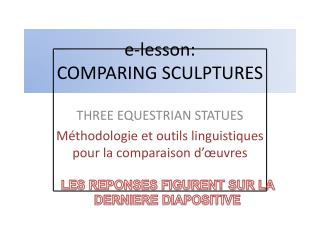 e- lesson : COMPARING SCULPTURES