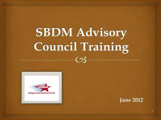 SBDM Advisory  Council Training