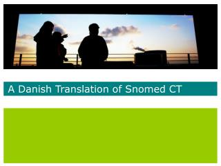 A Danish Translation of Snomed CT