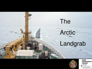 The Arctic  Landgrab