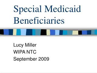 Special Medicaid Beneficiaries
