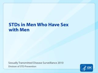 STDs in Men Who Have Sex with Men
