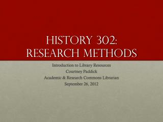 History 302:  Research Methods