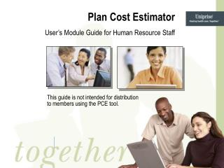 Plan Cost Estimator User's Module Guide for Human Resource Staff