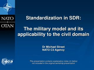 Standardization in SDR:  The military model and its applicability to the civil domain