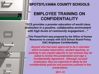 SPOTSYLVANIA COUNTY SCHOOLS EMPLOYEE TRAINING ON CONFIDENTIALITY