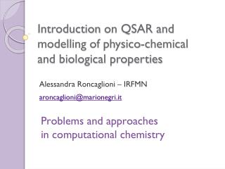 Introduction  on QSAR and  modelling of physico-chemical  and  biological properties