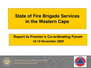 State of Fire Brigade Services in the Western Cape