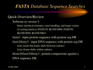FASTA  Database Sequence Searches