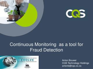 Continuous  Monitoring   as a tool for Fraud Detection
